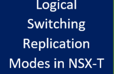 Replication Modes in NSX-T Thumbnail